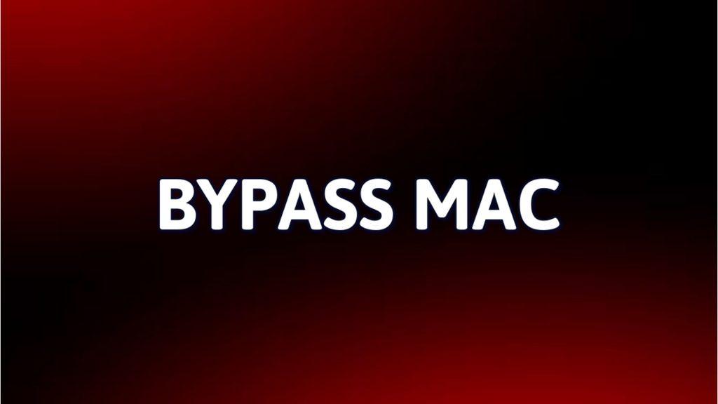 BYPASS EN MAC